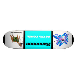 badudoog fatal crawl custom skateboard