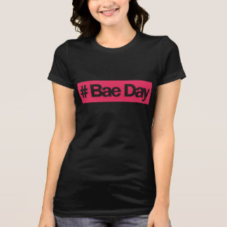 # Bae Day T-Shirt