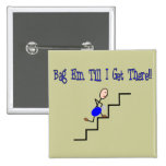 """Bag Em Till I Get There"", Respiratory Gifts 15 Cm Square Badge"