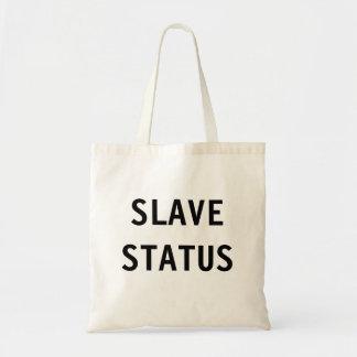 Bag Slave Status
