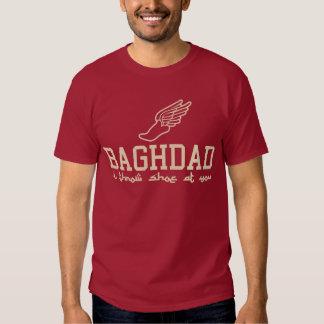 Baghdad - I throw shoe at you Shirts