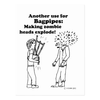 Bagpipes Make Zombies Explode Postcard