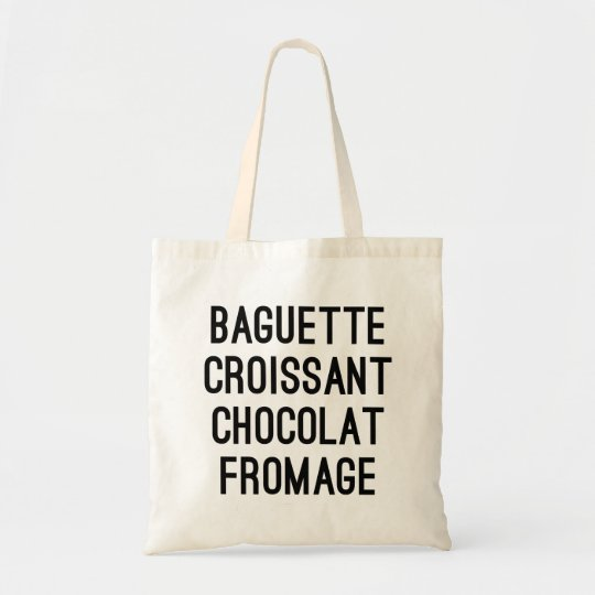 Baguette Croissant Chocolat Fromage Tote Bag