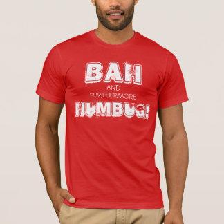 Bah & furthermore Humbug T-Shirt