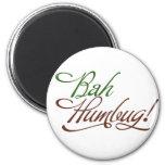 Bah Humbug 6 Cm Round Magnet