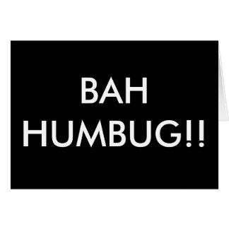 BAH HUMBUG!! CARD