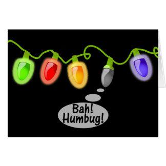 Bah! Humbug! Christmas Lights Greeting Card