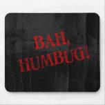 Bah Humbug Mouse Pad