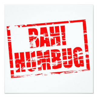 Bah! Humbug red rubber stamp effect 13 Cm X 13 Cm Square Invitation Card