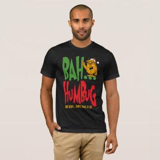 Bah Humbug!!!!! T-Shirt