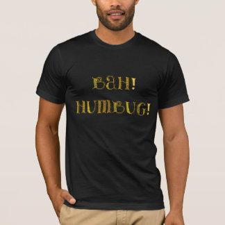 Bah Humbug! T-Shirt