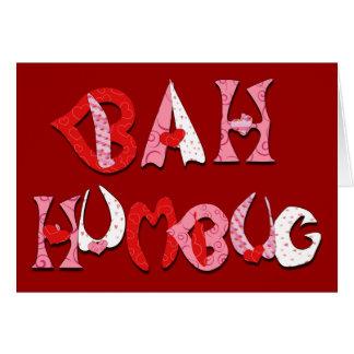 Bah Humbug Valentine Greeting Card