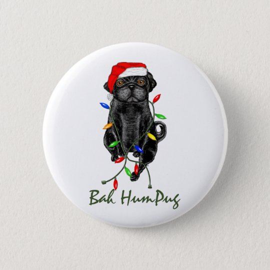 Bah HumPug Black Pug 6 Cm Round Badge