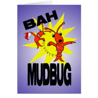 Bah Mudbug Humbug Crawfish Christmas Card