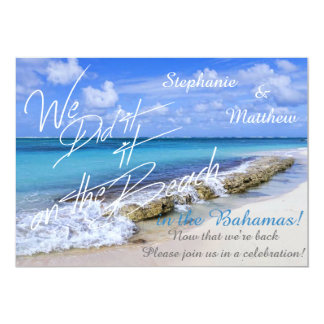 BAHAMAS BEACH SHORE Wedding We did it on the Beach 5x7 Paper Invitation Card