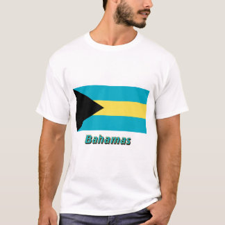 Bahamas Flag with Name T-Shirt