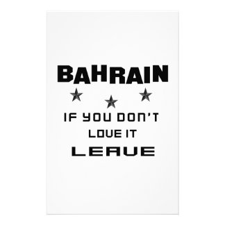 Bahrain If you don't love it, Leave Stationery