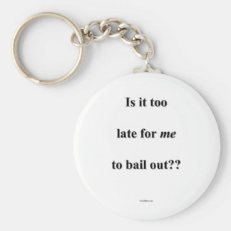 Bail Me Out Basic Round Button Key Ring