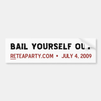 Bail Yourself Out Bumper Sticker