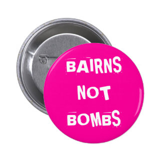 Bairns Not Bombs 6 Cm Round Badge