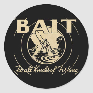 Bait for All Kinds of Fishing Classic Round Sticker