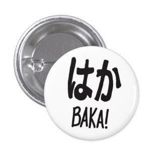 Baka, Button, 3 Cm Round Badge