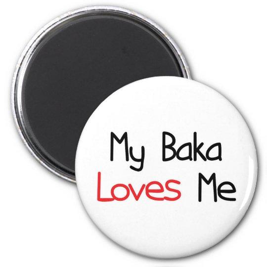 Baka Loves Me 6 Cm Round Magnet