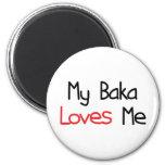 Baka Loves Me Fridge Magnet