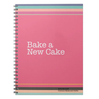 Bake a New Cake Notebook