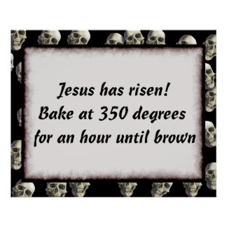 Bake Me A Jesus Posters
