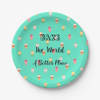 Bake The World A Better Place Paper Plate