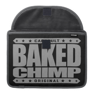 BAKED CHIMP - I Harness My 98% Primate DNA, Silver MacBook Pro Sleeves