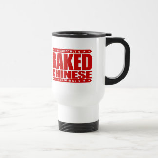 BAKED CHINESE - I Am Expert Dragon Chaser, Red Stainless Steel Travel Mug