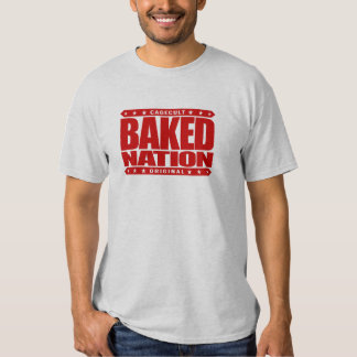 BAKED NATION - In God and In Brownies We Trust Shirt