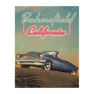 Bakersfield California travel poster Wood Canvas