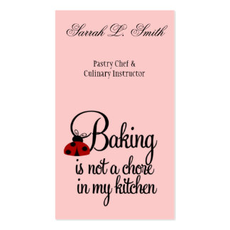 Baking is not a Chore in My Kitchen Business Card