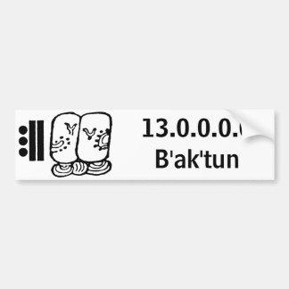 baktun, 13.0.0.0.0B'ak'tun Bumper Sticker