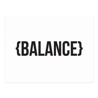 Balance - Bracketed - Black and White Postcard
