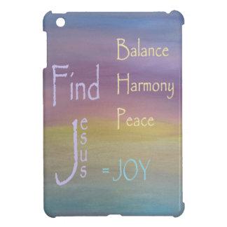 Balance Harmony Peace  ... JOY Cover For The iPad Mini