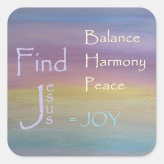 Balance Harmony Peace  ... JOY Square Sticker