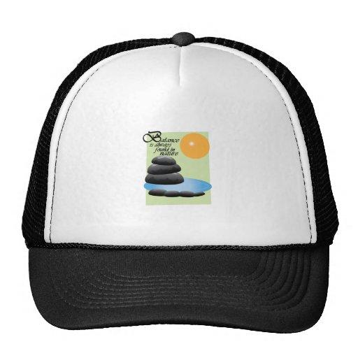 Balance Is Always Found In Nature Hat
