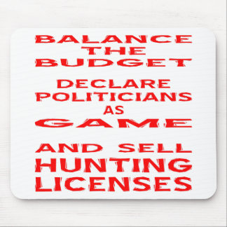 Balance The Budget Declare Politicians As Game Mouse Pad