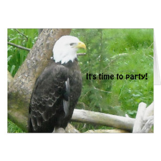 Bald Eagle Time to Party Card