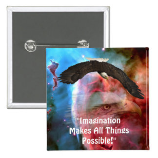 Bald Eagles Space Imagination Motivational Button