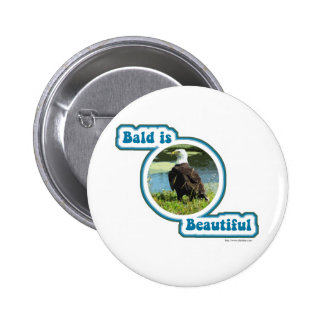 Bald is Beautiful 6 Cm Round Badge