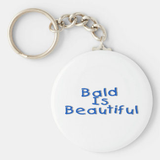Bald Is Beautiful Key Ring