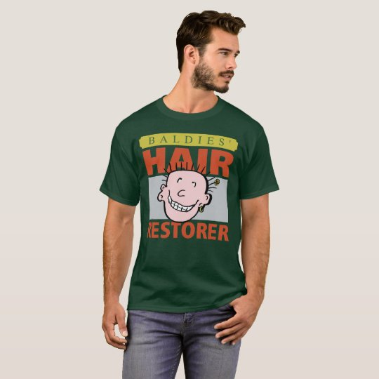 Baldies Hair Restorer T-Shirt