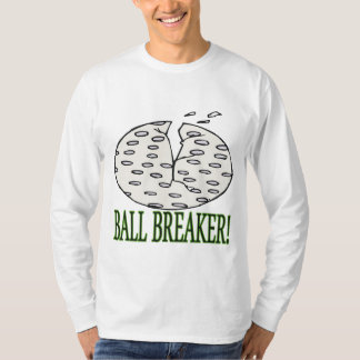 Ball Breaker T-Shirt