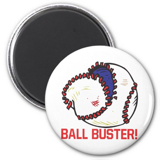 Ball Buster 6 Cm Round Magnet