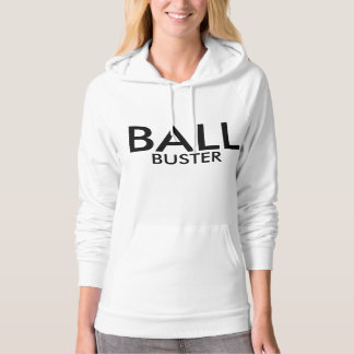 Ball Buster Hoodie